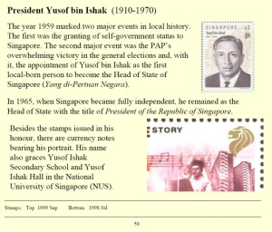 Presiden Pertama dan terakhir dari bangsa Melayu dilantik menjadi Presiden Singapura pada 1965. Kini ia hanya layak diabadikan pada setem dan duit kertas republik Singapura