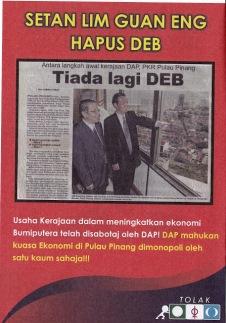 Usaha memansuhkan agensi-agensi berkaitan hak-hak bumiputera terhadap ekonomi dibuat oleh DAP. Mereka berselinding di sebalik polisi dan perundangan untuk melaksanakannya