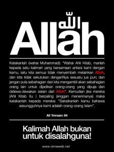 "Kalimah ""ALLAH"" adalah kata ganti nama agung panggilan umat Islam terhadap PencintaNya"