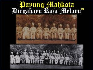 """Kewujudan Institusi Raja-Raja Melayu di 9 buah negeri masih utuh dan perlu dipertahankan sebagai """"Payung"""" kepada rakyat"""