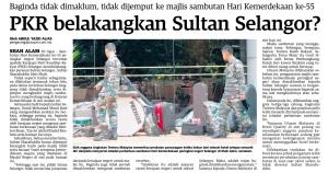 Ketamakan dan kegelojohan pembangkang mendapatkan kuasa politik sering membelakangkan Sultan