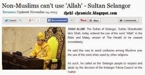 """Teguran Sultan selaku ketua agama Islam mengecam cubaan orang bukan Islam dalam menggunakan kalimah """"Allah""""."""