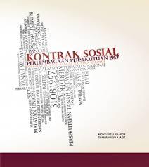 """Perjanjian kemerdekaan semasa pembentukan Malaysia telah melahirkan """"Kontrak Sosial"""" yang menjaga keharmonian negara."""